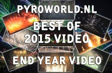 Pyroworld.nl Best of  End year video 2015 – Fireworks – Vuurwerk  – Feu Artifice