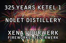 325 Year Ketel 1 – Nolet Distillery – Schiedam, NL –  Xena Vuurwerk