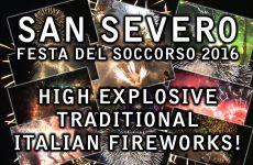 San Severo 2016 – Festa Del Soccorso –  Explosive Traditional Italian Fireworks! (Compilation)