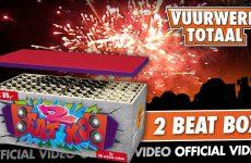 2BeatBox – Vuurwerktotaal [OFFICIAL VIDEO]