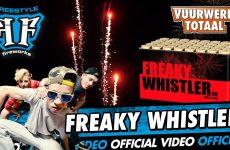 Freaky Whistler – Freestyle vuurwerk – Vuurwerktotaal [OFFICIAL VIDEO]