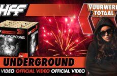 Underground – HFF vuurwerk – Vuurwerktotaal [OFFICIAL VIDEO]